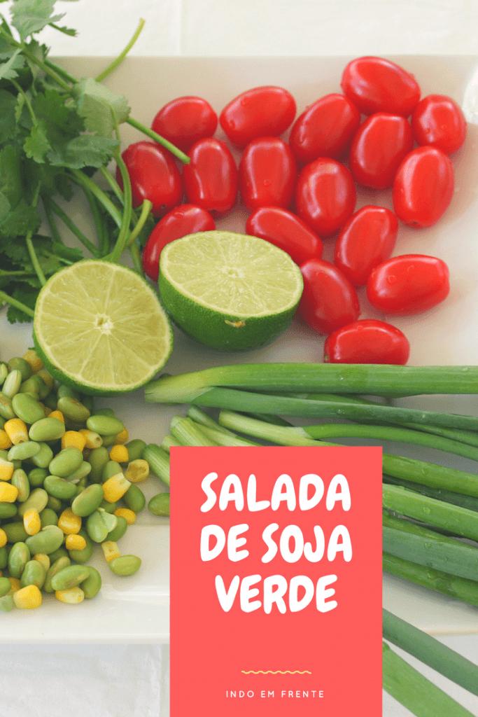 Salada de Soja Verde é uma excelente opção para o almoço!